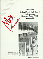 Page 5, 1985 Edition, Spring Woods High School - Safari Yearbook (Houston, TX) online yearbook collection