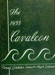 Page 1, 1955 Edition, Coral Gables High School - Cavaleon Yearbook (Coral Gables, FL) online yearbook collection