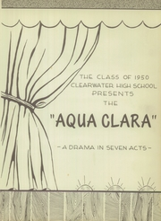 Page 7, 1950 Edition, Clearwater High School - Aqua Clara Yearbook (Clearwater, FL) online yearbook collection