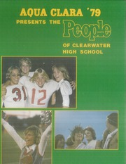 1979 Edition, Clearwater High School - Aqua Clara Yearbook (Clearwater, FL)