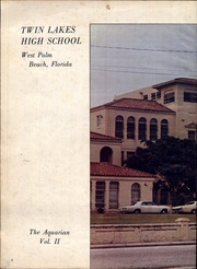 Page 6, 1972 Edition, Twin Lakes High School - Aquarian Yearbook (West Palm Beach, FL) online yearbook collection