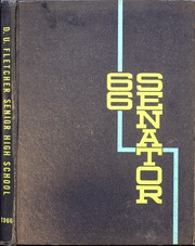 1966 Edition, Duncan University Fletcher High School - Senator Yearbook (Neptune Beach, FL)