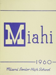 Page 1, 1960 Edition, Miami High School - Miahi Yearbook (Miami, FL) online yearbook collection