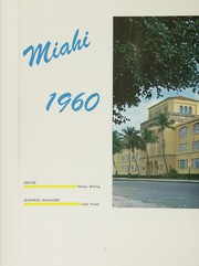 Page 8, 1960 Edition, Miami High School - Miahi Yearbook (Miami, FL) online yearbook collection