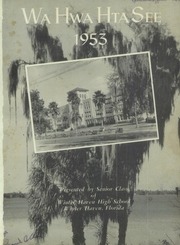 Page 5, 1953 Edition, Winter Haven High School - Wa Hwa Hta See Yearbook (Winter Haven, FL) online yearbook collection