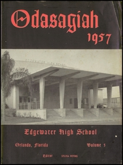 Page 5, 1957 Edition, Edgewater High School - Odasagiah Yearbook (Orlando, FL) online yearbook collection