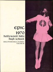 Page 10, 1970 Edition, Hollywood Hills High School - Epic Yearbook (Hollywood, FL) online yearbook collection
