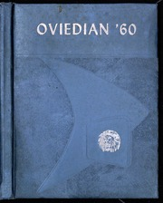 1960 Edition, Oviedo High School - Oviedian Yearbook (Oviedo, FL)