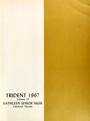 Page 5, 1967 Edition, Kathleen High School - Trident Yearbook (Lakeland, FL) online yearbook collection
