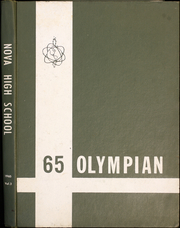 1965 Edition, Nova High School - Olympian Yearbook (Davie, FL)