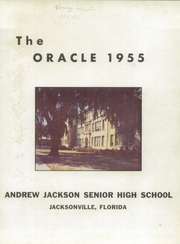 Page 5, 1955 Edition, Andrew Jackson High School - Oracle Yearbook (Jacksonville, FL) online yearbook collection