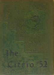 1952 Edition, Citrus High School - Citrio Yearbook (Inverness, FL)