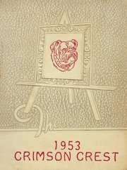 Page 1, 1953 Edition, Crestview High School - Crimson Crest Yearbook (Crestview, FL) online yearbook collection