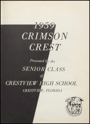 Page 5, 1959 Edition, Crestview High School - Crimson Crest Yearbook (Crestview, FL) online yearbook collection