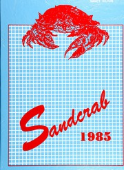 1985 Edition, Seabreeze High School - Sandcrab Yearbook (Daytona Beach, FL)