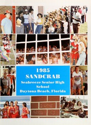 Page 5, 1985 Edition, Seabreeze High School - Sandcrab Yearbook (Daytona Beach, FL) online yearbook collection