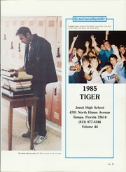Page 5, 1985 Edition, Jesuit High School - Tiger Yearbook (Tampa, FL) online yearbook collection