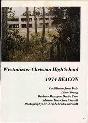 Page 7, 1974 Edition, Westminster Christian High School - Beacon Yearbook (Miami, FL) online yearbook collection