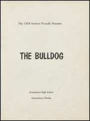 Page 5, 1958 Edition, Greensboro High School - Bulldog Yearbook (Greensboro, FL) online yearbook collection