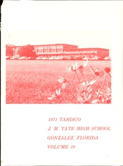 Page 5, 1971 Edition, J M Tate High School - Tahisco Yearbook (Gonzalez, FL) online yearbook collection