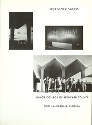 Page 5, 1964 Edition, Broward Community College - Silver Sands Yearbook (Fort Lauderdale, FL) online yearbook collection