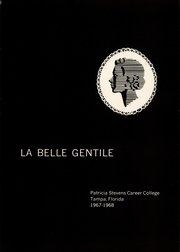 Page 3, 1968 Edition, Patricia Stevens Career College - La Belle Gentile Yearbook (Tampa, FL) online yearbook collection