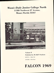 Page 7, 1969 Edition, Miami Dade College North Campus - Falcon Yearbook (Miami, FL) online yearbook collection