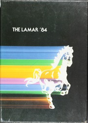 1984 Edition, Lamar Consolidated High School - Lamar Yearbook (Rosenberg, TX)