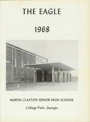 Page 5, 1968 Edition, North Clayton High School - Eagle Yearbook (College Park, GA) online yearbook collection