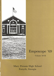 Page 5, 1969 Edition, Mary Persons High School - Empescope Yearbook (Forsyth, GA) online yearbook collection