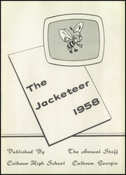 Page 5, 1958 Edition, Calhoun High School - Jacketeer Yearbook (Calhoun, GA) online yearbook collection