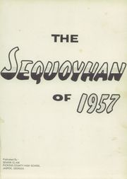 Page 5, 1957 Edition, Pickens County High School - Sequoyhan Yearbook (Jasper, GA) online yearbook collection