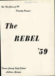 Page 7, 1959 Edition, Turner County High School - Rebel Yearbook (Ashburn, GA) online yearbook collection