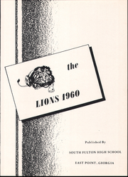 Page 3, 1960 Edition, South Fulton High School - Lion Yearbook (East Point, GA) online yearbook collection