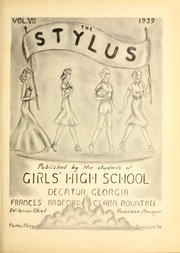 Page 5, 1939 Edition, Girls High School - Stylus Yearbook (Decatur, GA) online yearbook collection