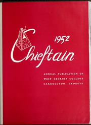 Page 5, 1952 Edition, University of West Georgia - Chieftain Yearbook (Carrollton, GA) online yearbook collection