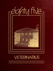 1985 Edition, University of Georgia College of Veterinary Medicine - Veterinarius Yearbook (Athens, GA)