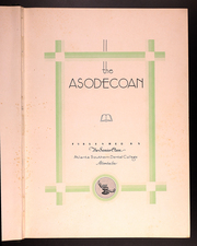 Page 7, 1929 Edition, Atlanta Southern Dental College - Asodecoan Yearbook (Atlanta, GA) online yearbook collection