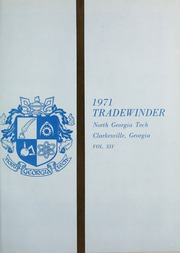 Page 5, 1971 Edition, North Georgia Technical College - Tradewinder Yearbook (Clarkesville, GA) online yearbook collection