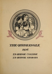 Page 7, 1936 Edition, LaGrange College - Quadrangle Yearbook (Lagrange, GA) online yearbook collection