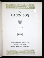 Page 7, 1936 Edition, Berry College - Cabin Log Yearbook (Mount Berry, GA) online yearbook collection