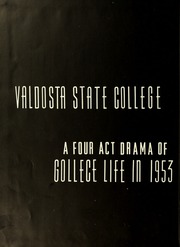 Page 8, 1953 Edition, Valdosta State University - Pinecone Yearbook (Valdosta, GA) online yearbook collection