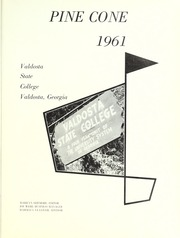 Page 5, 1961 Edition, Valdosta State University - Pinecone Yearbook (Valdosta, GA) online yearbook collection