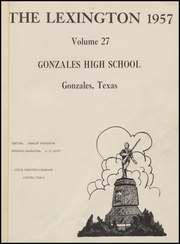 Page 5, 1957 Edition, Gonzales High School - Lexington Yearbook (Gonzales, TX) online yearbook collection
