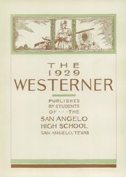 Page 7, 1929 Edition, San Angelo Central High School - Westerner Yearbook (San Angelo, TX) online yearbook collection
