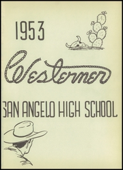 Page 5, 1953 Edition, San Angelo Central High School - Westerner Yearbook (San Angelo, TX) online yearbook collection