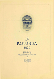 Page 5, 1925 Edition, Southern Methodist University - Rotunda Yearbook (University Park, TX) online yearbook collection