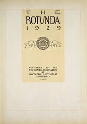 Page 9, 1929 Edition, Southern Methodist University - Rotunda Yearbook (University Park, TX) online yearbook collection
