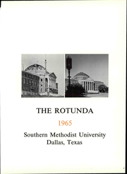 Page 7, 1965 Edition, Southern Methodist University - Rotunda Yearbook (University Park, TX) online yearbook collection