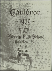 Page 7, 1959 Edition, Liberty High School - Cauldron Yearbook (Bethlehem, PA) online yearbook collection